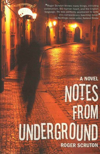 roger-scruton-notes-from-underground